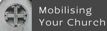 Mobilising Your Church
